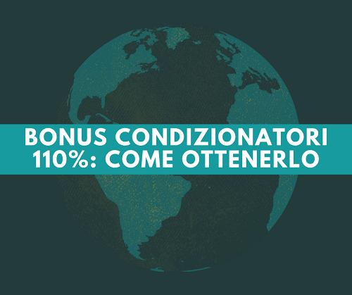 Bonus condizionatori con detrazione del 110%: come usufruirne